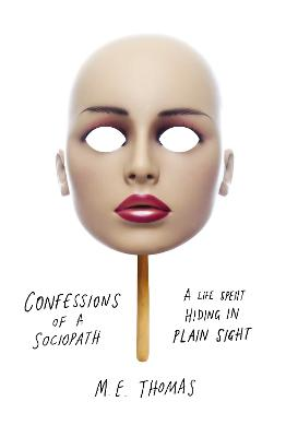 Confessions of a Sociopath book