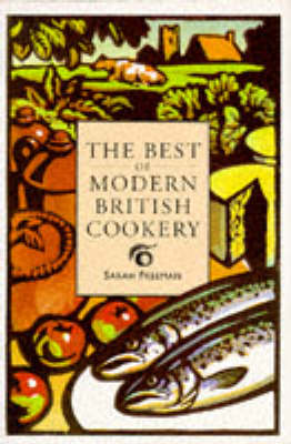 The Best of Modern British Cooking by Sarah Freeman