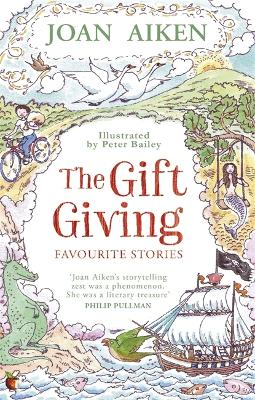 The Gift Giving: Favourite Stories by Joan Aiken, MBE