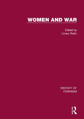 Women and War: V3: British Women and War, 1850-1950 book