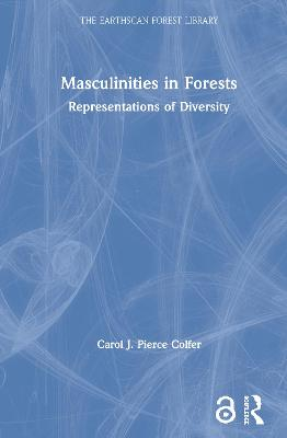 Masculinities in Forests: Representations of Diversity book