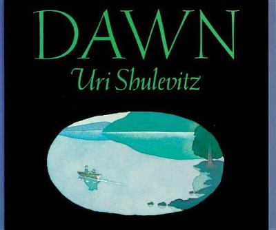 Dawn by Uri Shulevitz