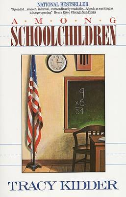 Among School Children by Tracy Kidder