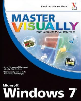 Master Visually Windows 7 by Rob Tidrow