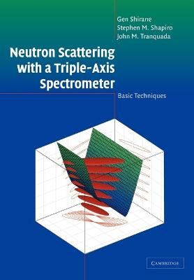 Neutron Scattering with a Triple-Axis Spectrometer book