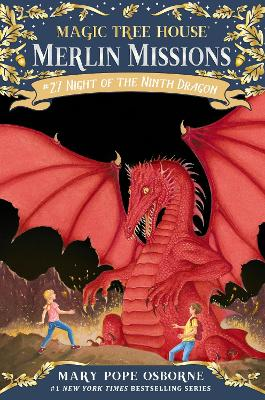 Magic Tree House #55 Night Of The Ninth Dragon by Mary Pope Osborne