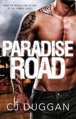 Paradise Road by C. J. Duggan