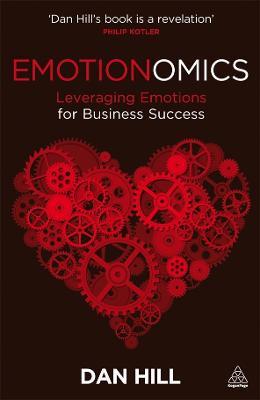 Emotionomics by Dan Hill
