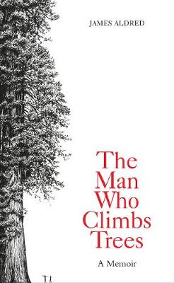 Man Who Climbs Trees book