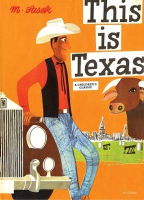 This Is Texas by Miroslav Sasek