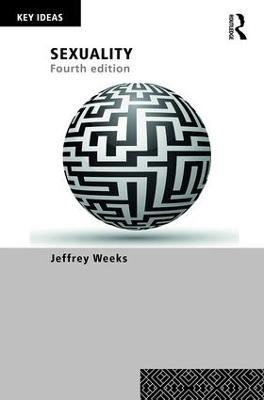 Sexuality by Jeffrey Weeks