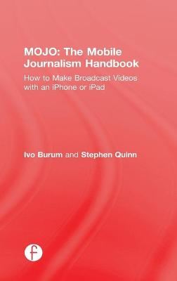 MOJO: The Mobile Journalism Handbook book