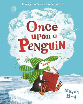 Once Upon a Penguin by Magda Brol