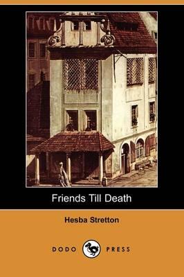 Friends Till Death (Dodo Press) book