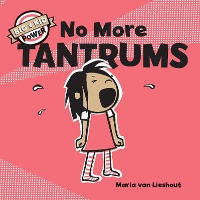 No More Tantrums by Maria Van Lieshout