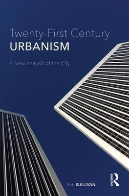 Twenty-First Century Urbanism book