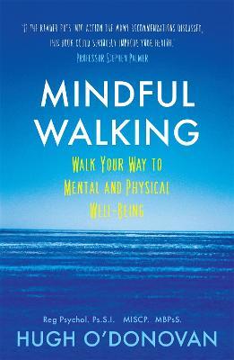 Mindful Walking by Hugh O'Donovan