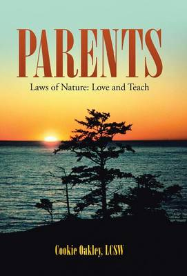 Parents by Cookie Oakley Lcsw