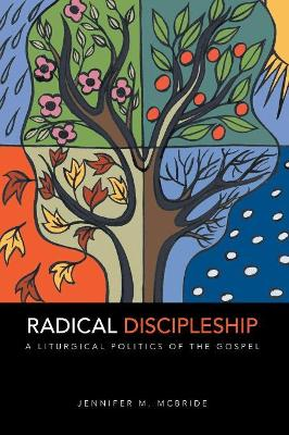 Radical Discipleship by Jennifer M. McBride