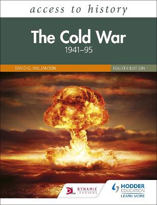 Access to History: The Cold War 1941-95 Fourth Edition by David Williamson