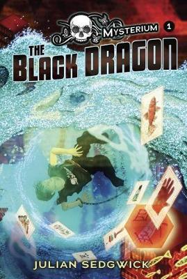 The Black Dragon by Julian Sedgwick