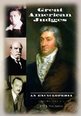 Great American Judges [2 volumes] by John R. Vile
