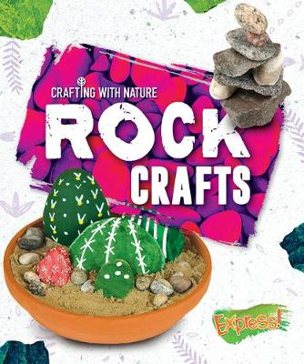 Rock Crafts by Betsy Rathburn