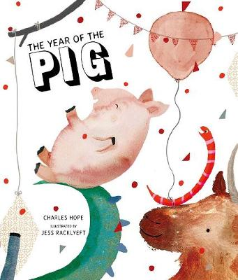 The Year of the Pig by Charles Hope