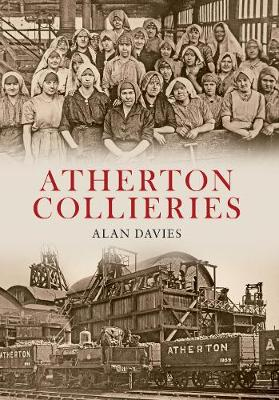 Atherton Collieries by Alan Davies