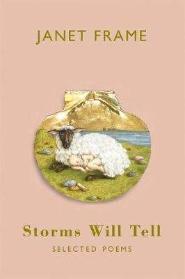 Storms Will Tell by Janet Frame