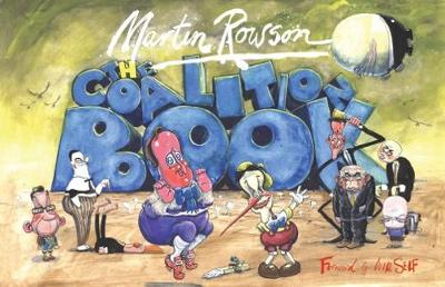 Coalition Book by Martin Rowson