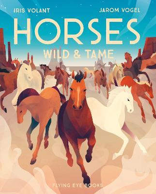 Horses by Iris Volant