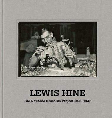 Lewis Hine: The National Research Project by Judith Mara Gutman