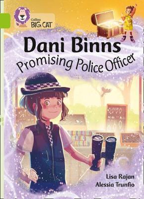 Dani Binns Promising Police Officer: Band 11/Lime (Collins Big Cat) by Lisa Rajan