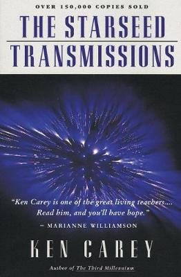 The Starseed Transmission by Ken Carey