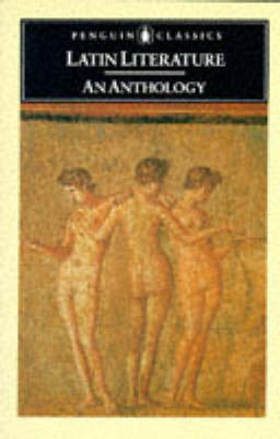 Latin Literature: An Anthology by Michael Grant
