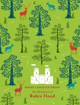 The Adventures of Robin Hood by Roger Green