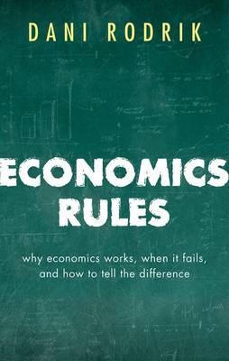 Economics Rules by Dani Rodrik