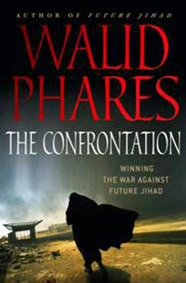 The Confrontation by Walid Phares