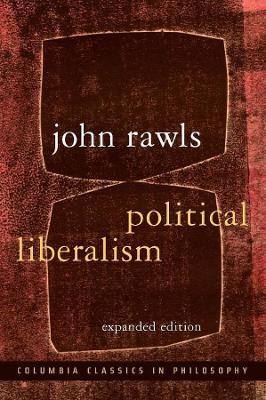 Political Liberalism by John Rawls