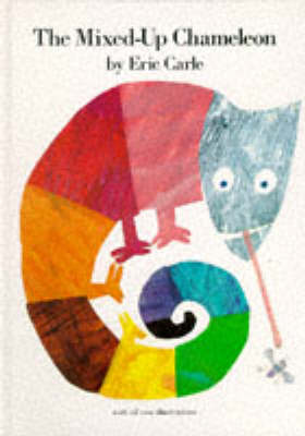 The The Mixed-up Chameleon by Eric Carle