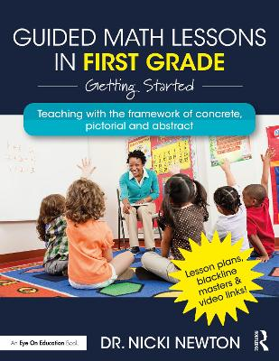 Guided Math Lessons in First Grade: Getting Started by Nicki Newton