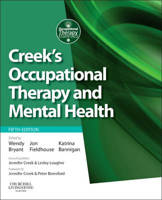 Creek's Occupational Therapy and Mental Health by Dr. Katrina Bannigan