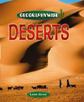 Geographywise: Deserts by Leon Gray
