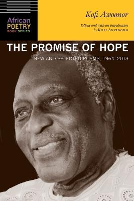 The Promise of Hope by Kofi Awoonor