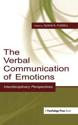 Verbal Communication of Emotions by Susan R. Fussell