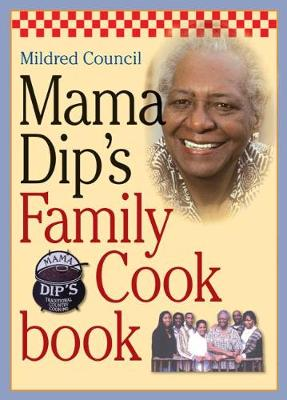 Mama Dip's Family Cookbook book