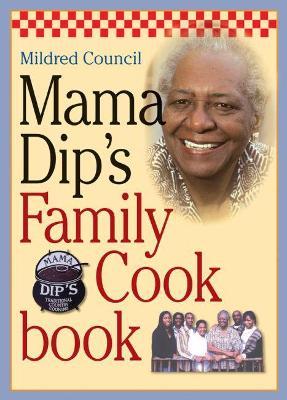 Mama Dip's Family Cookbook book