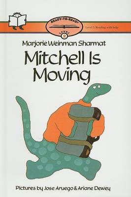 Mitchell Is Moving by Marjorie Weinman Sharmat