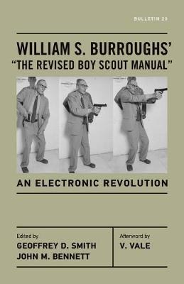 """William S. Burroughs' """"the Revised Boy Scout Manual"""" by William S Burroughs"""